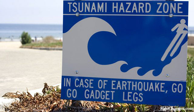 go-go-gadget-legs-sign-tsunami-earthquake-sign